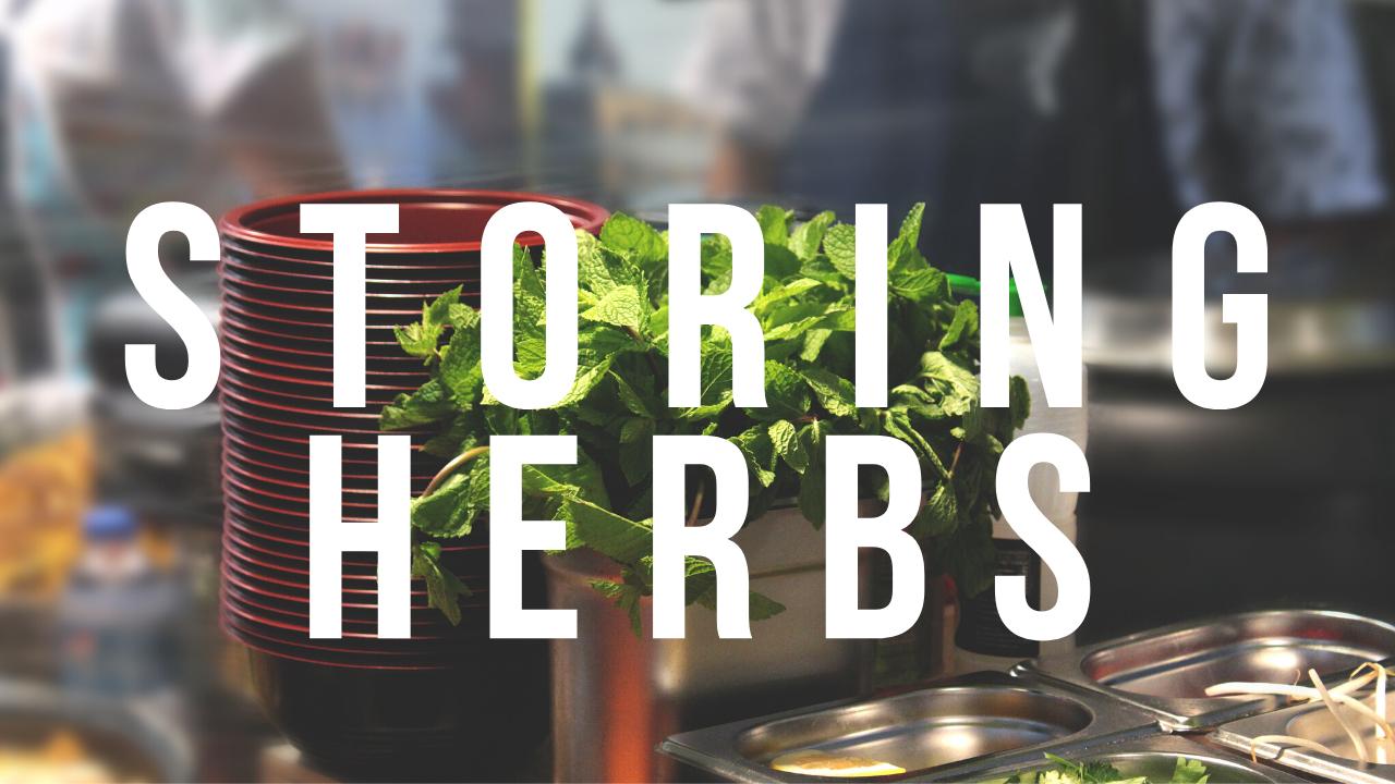 Keeping Herbs Fresher For Longer